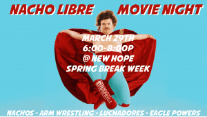 Nacho Libre Night EDIT